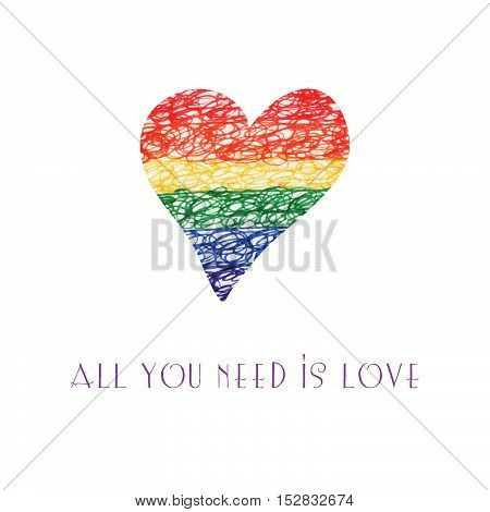 Rainbow hand drawn  greeting card with doodle heart. Homosexual motif. All you need is love.