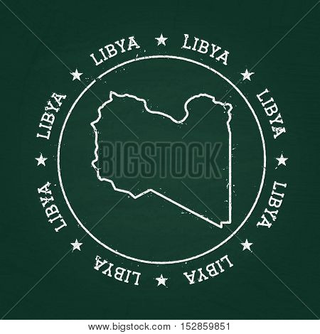 White Chalk Texture Rubber Seal With Libya Map On A Green Blackboard. Grunge Rubber Seal With Countr