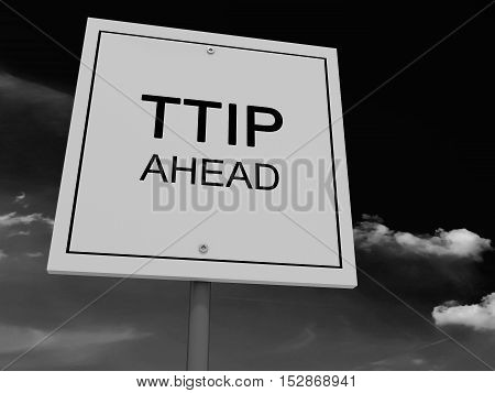 Road Sign TTIP Ahead Against A Cloudy Sky 3d illustration black and white