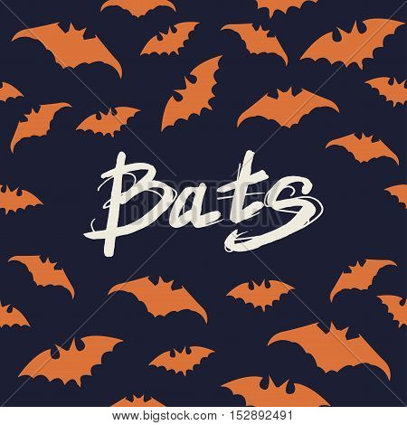 Halloween poster with Seamless pattern bats and modern hand drawn calligraphy - Bats. Vector illustration.