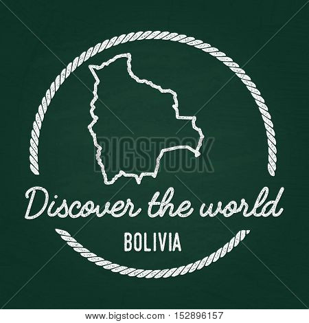 White Chalk Texture Hipster Insignia With Plurinational State Of Bolivia Map On A Green Blackboard.