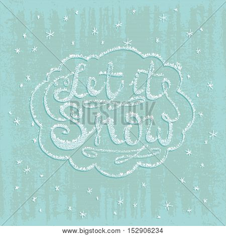 Let it snow. Christmas retro poster with hand lettering and winter decoration elements. Isolated typography design element for greeting cards posters and T-shirt. Silver vector texture