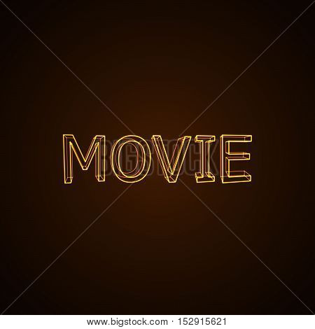 Movie neon sign. Vector typographical neon illustration.