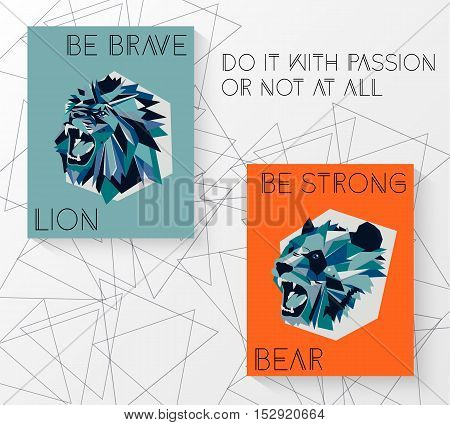 Motivational quotes with lion and bear. Vector illustration.
