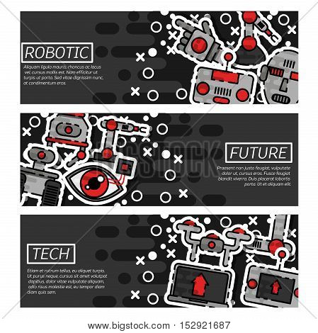 Set of Horizontal Banners about robotic. Vector illustration, EPS 10
