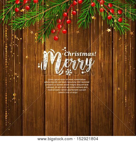 Christmas card with garland made from fir branches, red berries, gold vibrant lines. Wooden planks background.