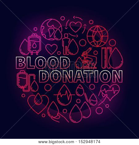 Blood Donation red round illustration. Vector colorful blood donor day creative symbol made with thin line icons on dark background