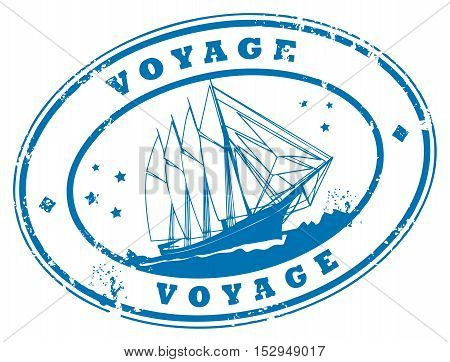 Grunge rubber stamp with sailing ship and the text Voyage written inside the stamp, vector illustration