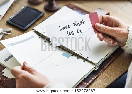 Love What You Do Positive Inspiration Concept