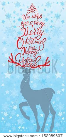 Holiday card with reindeer and handwritten calligraphic text We wish you a very Merry Christmas and Happy New Year.