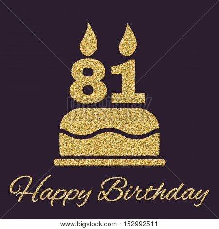 The birthday cake with candles in the form of number 81 icon. Birthday symbol. Gold sparkles and glitter Vector illustration