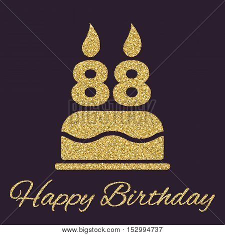 The birthday cake with candles in the form of number 88 icon. Birthday symbol. Gold sparkles and glitter Vector illustration