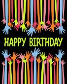 pic of happy birthday card  - Colorful Happy Birthday hands card vector - JPG