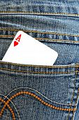 Ace of hearts in the back pocket.