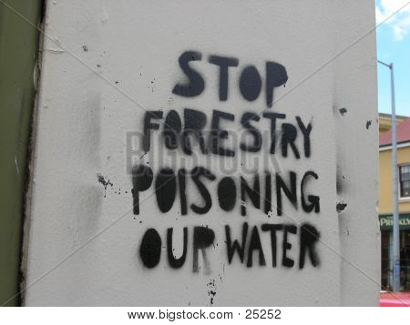 Anti Forestry Graffiti