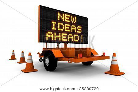 New Ideas Ahead - Road Construction Sign