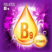Vitamin B9 Folates Vector. Vitamin Gold Oil Drop Icon. Medicine Liquid, Golden Substance. For Beauty poster