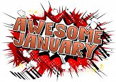 Awesome January - Comic Book Style Word On Abstract Background. poster