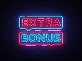 Extra Bonus Neon Sign Vector. Bonus Neon Text Design Template Neon Sign, Light Banner, Neon Signboar poster