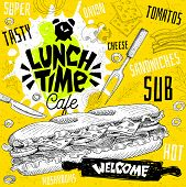 Lunch Time Cafe Restaurant Menu. Vector Sub Sandwiches Fast Food Flyer Cards For Bar Cafe. Design Te poster