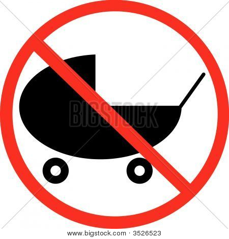 Baby Buggy With Not Allowed Symbol.