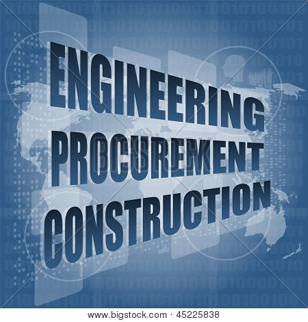 Engineering Procurement Construction Word On Business Digital Touch Screen