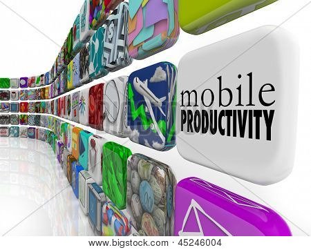 The words Mobile Productivity on an app tile surrounded by programs, software and apps designed to help you work effectively and efficiently while traveling or on the go