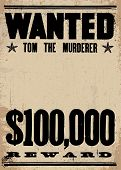 Vector vintage wanted poster and reward poster. With a place for the criminal's photo. All pieces ar