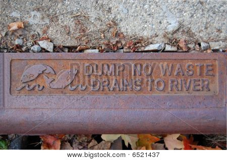 Dump no waste drains to river