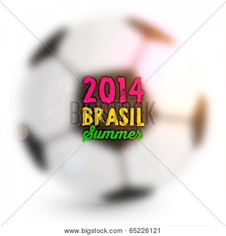 Brazil Summer 2014 Vector, Blurred Soccer Ball for Football Design. Smooth Background.