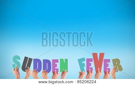 Hands holding up sudden fever against blue background with vignette