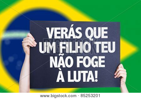 You will see that your son does not escape the fight (in Portuguese) card with brazil flag