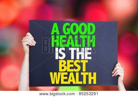 A Good Health is the Best Wealth card with bokeh background