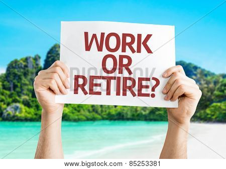 Work or Retire? card with beach background