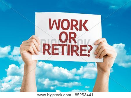 Work or Retire? card with sky background