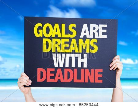 Goals Are Dreams With Deadline card with nature background