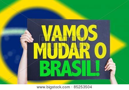 Let's Change Brazil (in Portuguese) card with brazil flag