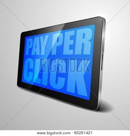 detailed illustration of a tablet computer device with Pay Per Click text, eps10 vector