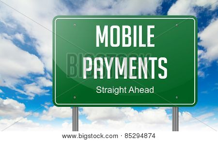 Mobile Payments on Highway Signpost.