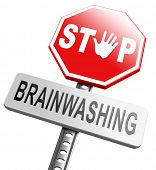 image of brainwashing  - stop brainwashing - JPG