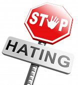 stock photo of stop bully  - no hate stop hating start love tolerance and forgiveness forgive enemies no discrimination or racism - JPG