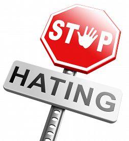 foto of hate  - no hate stop hating start love tolerance and forgiveness forgive enemies no discrimination or racism - JPG