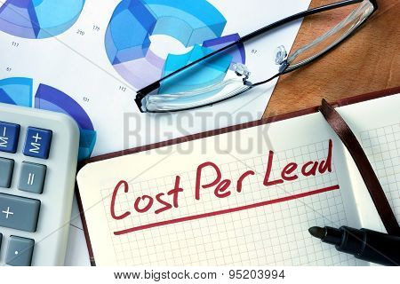 Notepad with Cost per lead CPL.