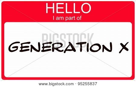 Hello I Am Part Of  Generation X Red Name Tag Sticker