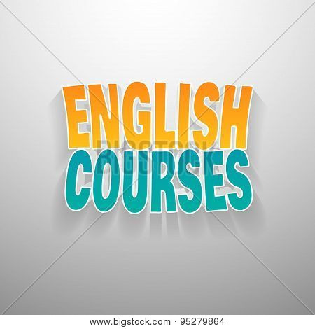 Painted multicolor text english courses on white wall background.