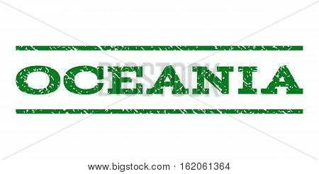 Oceania watermark stamp. Text caption between horizontal parallel lines with grunge design style. Rubber seal stamp with dirty texture. Vector green color ink imprint on a white background.