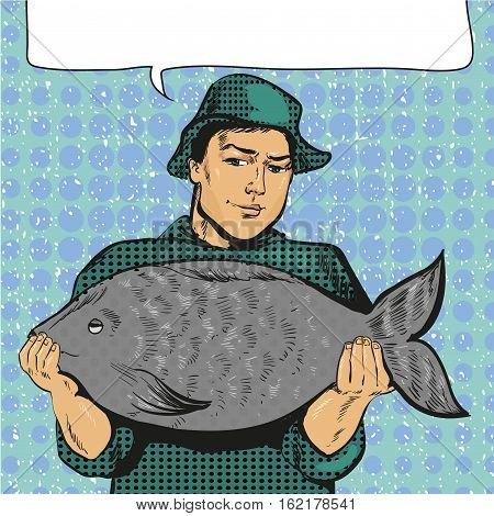 Vector illustration of fisherman holding big fish in his hands in retro pop art comic style. Speech bubble.