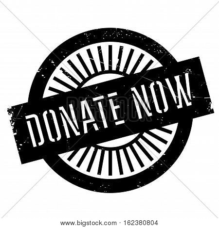 Donate now stamp. Grunge design with dust scratches. Effects can be easily removed for a clean, crisp look. Color is easily changed.