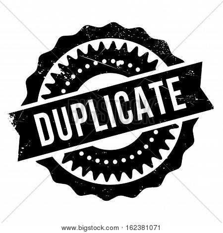 Duplicate stamp. Grunge design with dust scratches. Effects can be easily removed for a clean, crisp look. Color is easily changed.