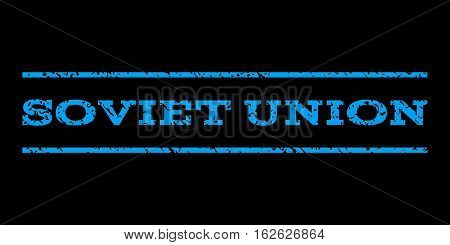 Soviet Union watermark stamp. Text caption between horizontal parallel lines with grunge design style. Rubber seal stamp with unclean texture. Vector blue color ink imprint on a black background.